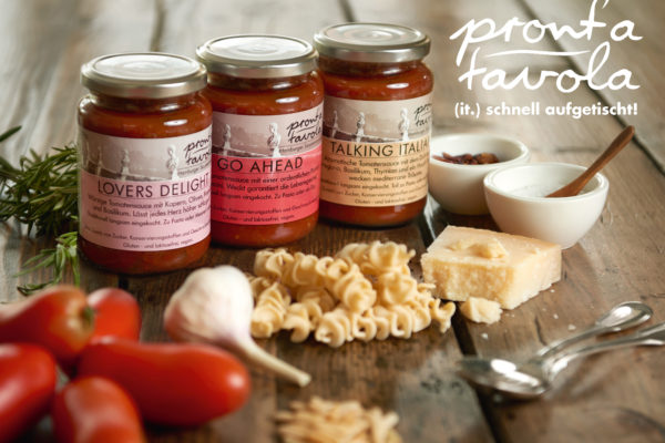 Pront'a tavola! (it.) schnell aufgetischt!, Pasta Saucen aus der Hamburger Tomatensaucen-Manufaktur